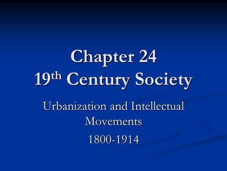 urbanization late nineteenth century