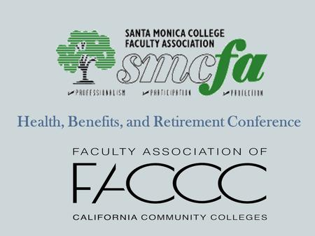 Health, Benefits, and Retirement Conference. Policy Politics.