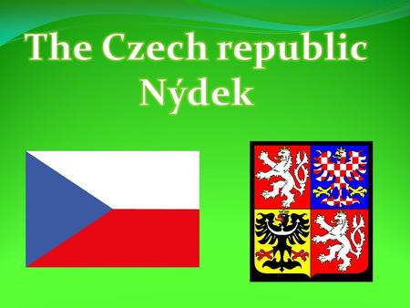 The Czech republic is situated in the heart of Europe and it is formed by 3 regions – Bohemia, Moravia and Silesia. Our capital city is Prague. 10 million.