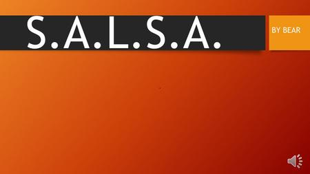 S.A.L.S.A. BY BEAR What is Exploratory AND WHO CAN JOIN Exploratory is a subject that 7 th and 8 th graders take for a semester during that year. It.