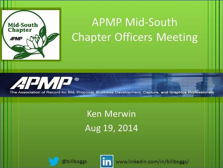 APMP Mid-South Chapter Officers Meeting Ken Merwin Aug 19,