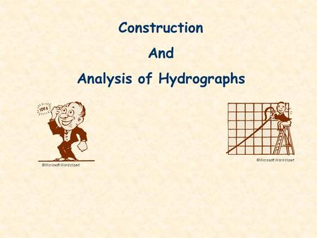 Construction And Analysis of Hydrographs ©Microsoft Word clipart.