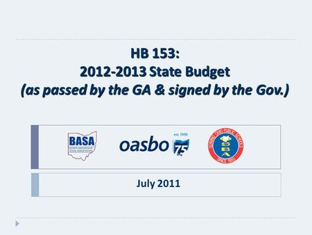 HB 153: 2012-2013 State Budget (as passed by the GA & signed by the Gov.) July 2011.