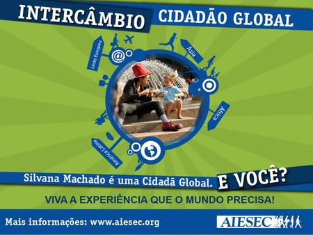 Promotion Guidelines Cidadão Global Reinforce the message!