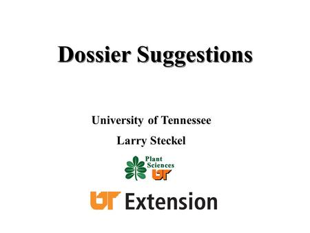Dossier Suggestions University of Tennessee Larry Steckel.