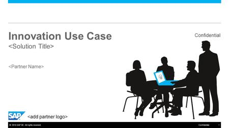 Innovation Use Case <Solution Title> <Partner Name>