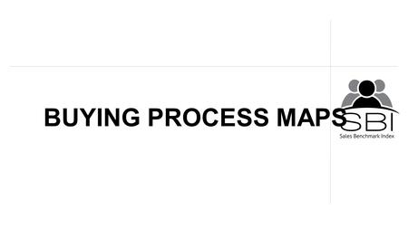BUYING PROCESS MAPS. 2 What is a BPM? A Buying Process Map (BPM) is a sales tool that maps the decision making process used to purchase a product, service.