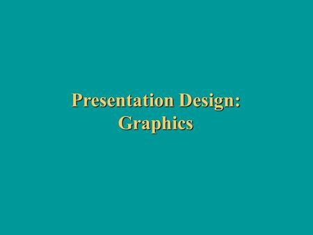 "Presentation Design: Graphics. More About Color ""Bit depth"" of colors -- This is based on the smallest unit of information that a computer understands."