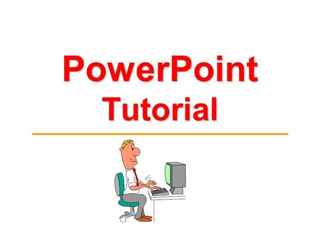 PowerPoint Tutorial. Basic Vocabulary ► Slide - Presentation - Slide layout – ► ► ► a single page in PowerPoint all the slides for a speech all the slides.
