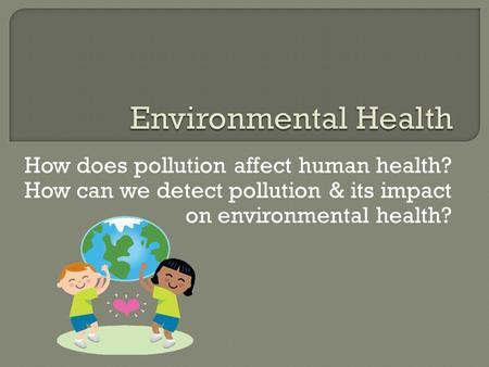 Plastics in the Ocean Affecting Human Health