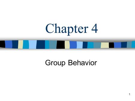1 Chapter 4 Group Behavior. 2 Learning Objectives Describe a group and distinguish among organizational groups – functional, cross-functional, project,