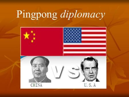 the ping pong diplomacy essay