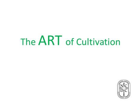 The ART of Cultivation. Steve Hubbard Director of Planned Giving Edmundite Missions Selma, AL 334-872-2359, ext. 222.
