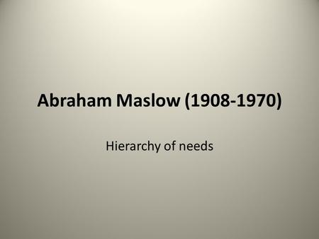Abraham Maslow (1908-1970) Hierarchy of needs. Sharing to meet basic needs with someone else in need Shelter for Homeless Domestic Relief Second Harvest.