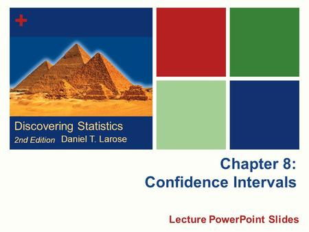 Chapter 8: Confidence Intervals