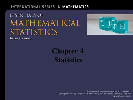 Chapter 4 Statistics. 4.1 – What is Statistics? Definition 4.1.1 Data are observed values of random variables. The field of statistics is a collection.