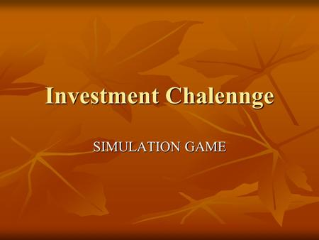 Investment Chalennge SIMULATION GAME. Investopedia