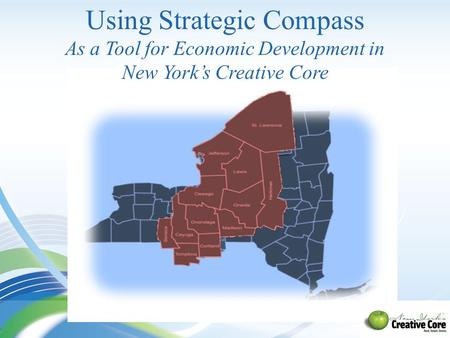 Using Strategic Compass As a Tool for Economic Development in New York's Creative Core.