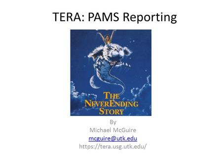 TERA: PAMS Reporting By Michael McGuire https://tera.usg.utk.edu/