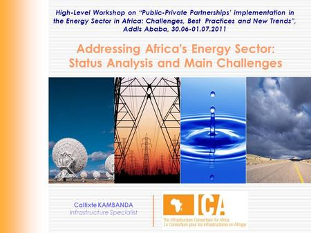 "High-Level Workshop on ""Public-Private Partnerships' implementation in the Energy Sector in Africa: Challenges, Best Practices and New Trends"", Addis Ababa,"