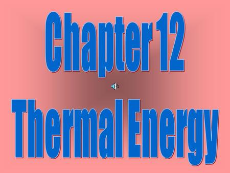 Thermodynamics is a Study of heat. A major topic of in this field Is the Kinetic-Molecular Theory.