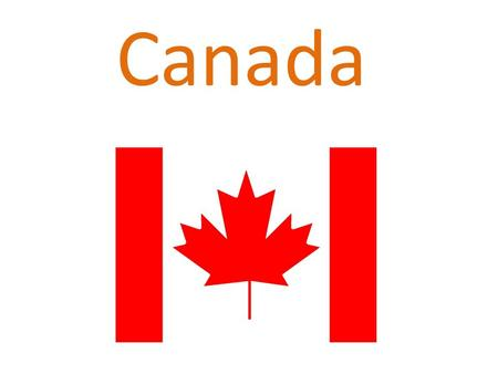 Canada. Geographical and demographical information  Second largest country  Over 3.8 milion square miles  32.4 milion inhabitans  Many islands  Capital.