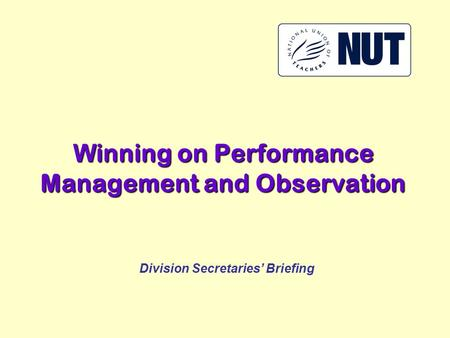 W inning on Performance Management and Observation Division Secretaries' Briefing.