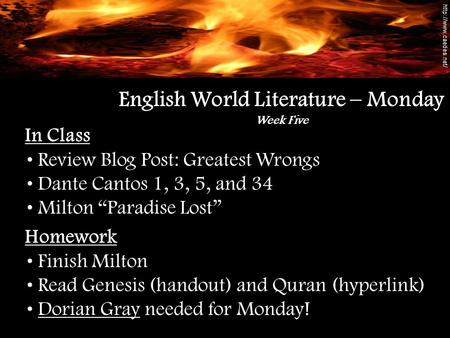 "In Class Review Blog Post: Greatest Wrongs Dante Cantos 1, 3, 5, and 34 Milton ""Paradise Lost"" English World Literature – Monday Week Five Homework Finish."