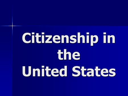 Citizenship in the United States SSCG7 The student will describe how thoughtful and effective participation in civic life is characterized by obeying.