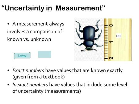 """Uncertainty in Measurement"""