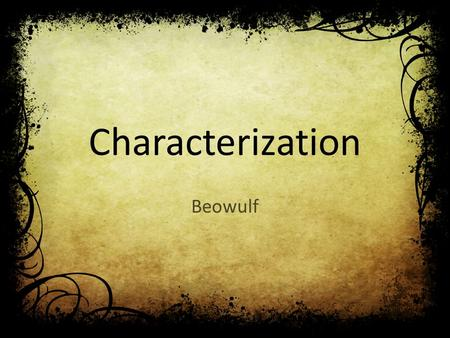 a reflection on the character of beowulf