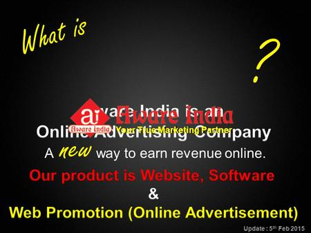 Copyright © BannersBroker. All rights reserved. 1 A new way to earn revenue online. What is ? Your True Marketing Partner Update : 5 th Feb 2015.
