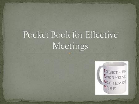Strategies for organizing and conducting effective meetings Informational meetings Collaborative decision making meetings Committee on Special Education.