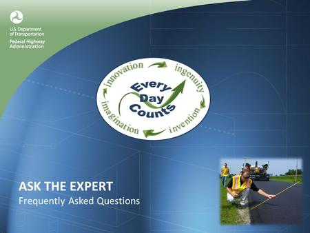ASK THE EXPERT Frequently Asked Questions. Q.What Is the Safety Edge?