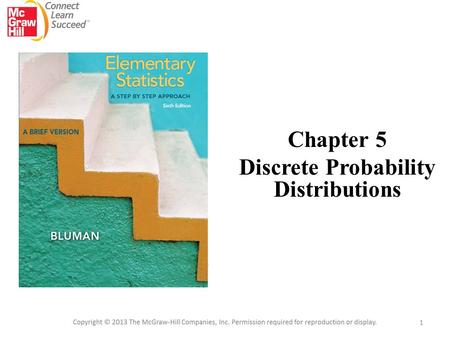 Chapter 5 Discrete Probability Distributions 1. C H A P T E R Outline 5 Discrete Probability Distributions 5-1Probability Distributions 5-2Mean, Variance,