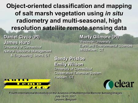 1 Object-oriented classification and mapping of salt marsh vegetation using in situ radiometry and multi-seasonal, high resolution satellite remote sensing.