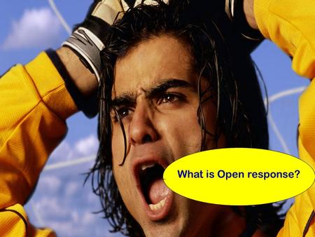 What is Open response?.  A Situation Reading Open Response will have a story, a poem, or an article to read.  A Task Set of questions/prompt to answer.