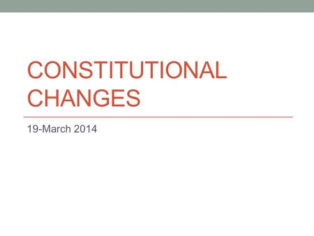 CONSTITUTIONAL CHANGES 19-March 2014. Old Preamble We, the students of the University of the Incarnate Word, hereby establish this Constitution for the.