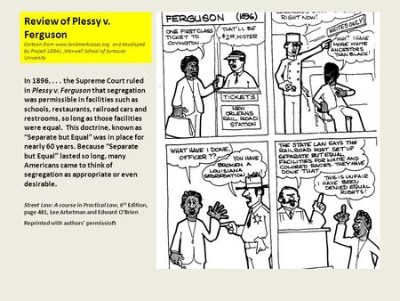 Review of Plessy v. Ferguson Cartoon from www. landmarkcases