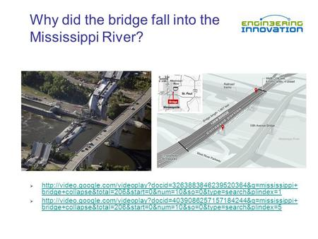Why did the bridge fall into the Mississippi River?   bridge+collapse&total=206&start=0&num=10&so=0&type=search&plindex=1.