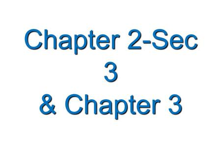 Chapter 2-Sec 3 & Chapter 3. Forces   Force —a push or pull that one body exerts on another.