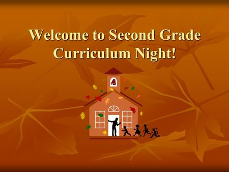 Welcome to Second Grade Curriculum Night!. Grading Scale 90-100 E (Exceeds) 90-100 E (Exceeds) 85-89 S+ 85-89 S+ 75-84 S (Satisfactory) 75-84 S (Satisfactory)