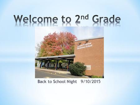 Back to School Night 9/10/2015. Phone(215)809-6370  Send in a note.