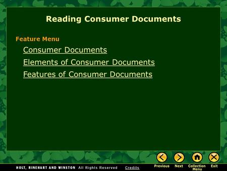 Consumer Documents Elements of Consumer Documents Features of Consumer Documents Reading Consumer Documents Feature Menu.
