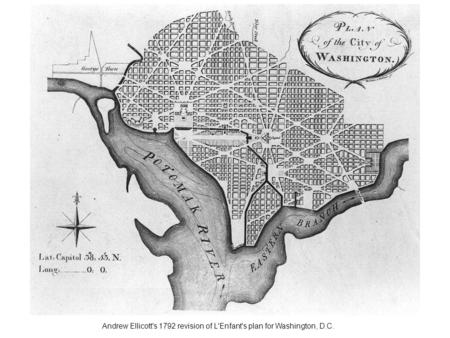 Andrew Ellicott's 1792 revision of L'Enfant's plan for Washington, D.C.