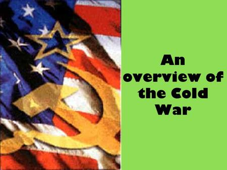 an overview of the cold war in asia after the world war two  on the cold war as the main drama in the history of the world after world war ii   tsuyoshi hasegawathe cold war in east asia, 1945–1991  the american  historical review, volume 117, issue 1, 1 february 2012,.