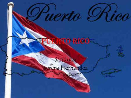 Puerto Rico San Juan Serena Hernandez. Travel Plans State Airport in Newport Landing:Mercedita Airport, Ponce, P.R The flight will take about five hours.