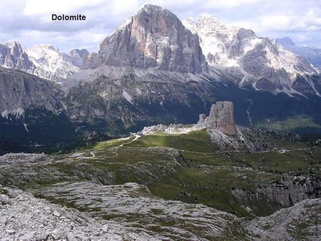 Dolomite by-nc-nd: Il Topone / Emiliano B.. by-nc-sa: bingobengo The mineral dolomite is named after the rock in the Dolomite Mountains in Italy. The.