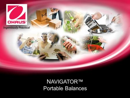 Internal usage only N AVIGATOR™ Portable Balances.