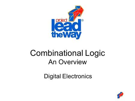 Digital Electronics Combinational Logic An Overview.